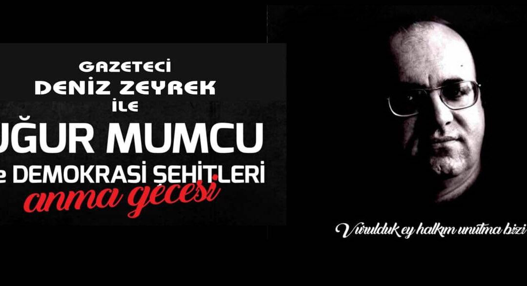 Gazeteci Uğur Mumcu'yu Anacağız.